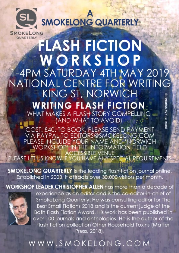 Norwich, UK Flash Fiction Workshop with SmokeLongQuarterly!